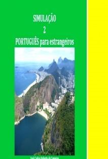 PORTUGUÊS para estrangeiros - Simulação 2