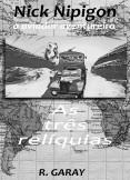COLEÇÃO NICK NIPIGON - As três reliquias