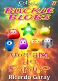 Coleção Buckle Blobs - Vieram do Espaço