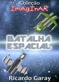 Coleção Imaginar - Batalha Espacial