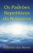 Os Padrões Repetitivos da Natureza