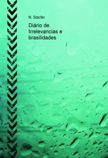 Diário de Irrelevancias e brasilidades