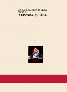 FORMANDO OBREIROS