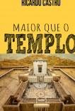 Maior que o Templo