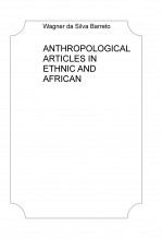 ANTHROPOLOGICAL ARTICLES IN ETHNIC AND AFRICAN STUDIES