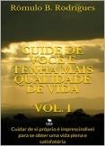 CUIDE DE VOCÊ E TENHA MAIS QUALIDADE DE VIDA - VOL. I