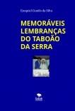 MEMORÁVEIS LEMBRANÇAS DO TABOÃO DA SERRA