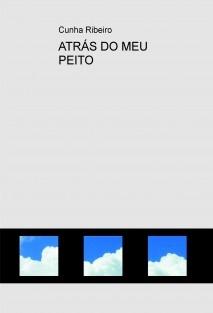 ATRÁS DO MEU PEITO