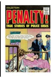 Collection Penalty!: True Stories of Police Cases. Volume 24