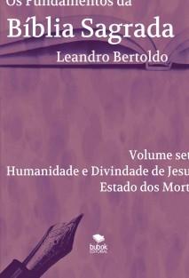 Os Fundamentos da Bíblia Sagrada - Volume VII