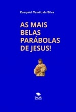 AS MAIS BELAS PARÁBOLAS DE JESUS