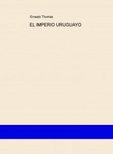 EL IMPERIO URUGUAYO