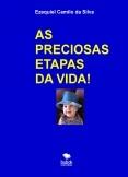AS PRECIOSAS ETAPAS DA VIDA!