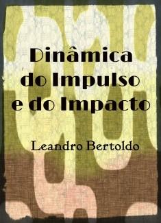 Dinâmica do Impulso e do Impacto