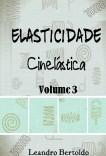 Elasticidade - Volume III