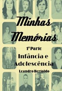 Minhas Memórias - 1ª Parte