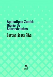 Apocalipse Zumbi: Diário De Sobreviventes