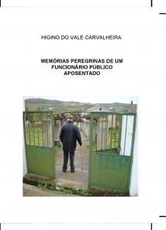 MEMÓRIAS PEREGRINAS DE UM FUNCIONÁRIO PÚBLICO