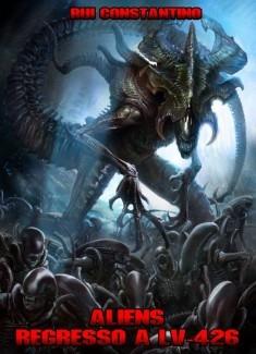 Aliens - Regresso a LV-426