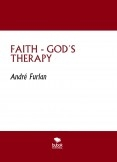 FAITH - GOD´S THERAPY