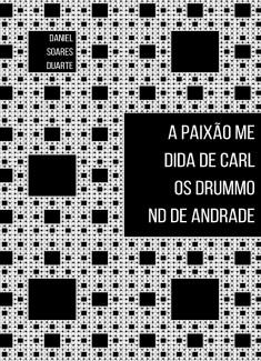 A paixão medida de Carlos Drummond de Andrade