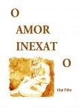 O Amor Inexato