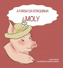 A Farsa da Porquinha Moly