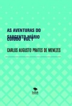 AS AVENTURAS DO SARGENTO MÁRIO CUIUDO VOL I