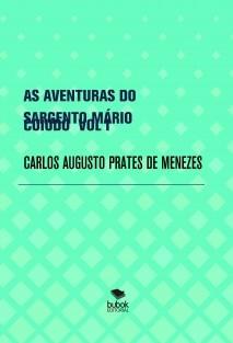 AS AVENTURAS DO SARGENTO MÁRIO CUIUDO VOL I