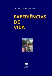 EXPERIÊNCIAS DE VIDA