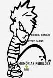 MEMÓRIAS REBELDES