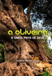 A OLIVEIRA - O único povo de Deus