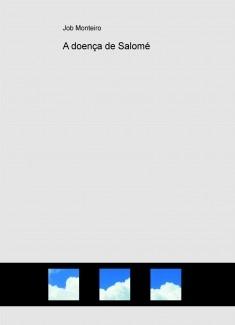 A doença de Salomé