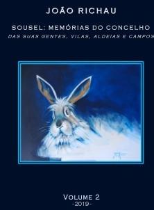 Sousel: Memórias do Concelho - das suas gentes, vilas, aldeias e campos - Volume 2
