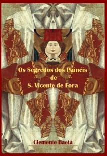 Os Segredos dos Painéis de S. Vicente de Fora