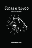 Jonas o Louco e outras histórias