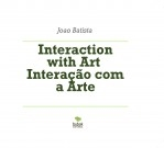Interaction with Art Interação com a Arte