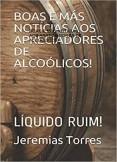 BOAS E MÁS NOTICIAS AOS APRECIADORES DE ALCOÓLICOS!