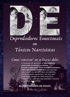 Depredadores emocionais ou Tóxicos narcisistas