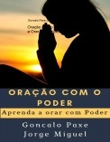 Oração com o poder: Aprenda a Orar com Poder