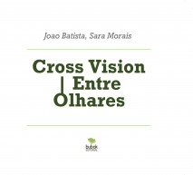 Cross Vision Entre Olhares