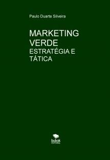 Marketing Verde: estratégia e tática