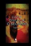 Luzia divulga o segredo