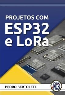 Projetos com ESP32 e LoRa