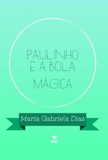 Paulinho e a bola mágica