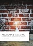 Publicidade e Marketing - Um manual de apoio aos cursos profissionais