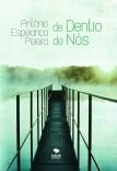 De Dentro De Nós (Compilação de Poemas)