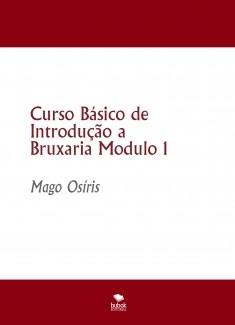 Curso Básico de Introdução a Bruxaria Modulo 1