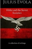 Hitler And The Secret Societies