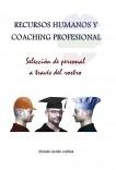 RECURSOS HUMANOS Y COACHING PROFESIONAL - Selección de personal a través del rostro